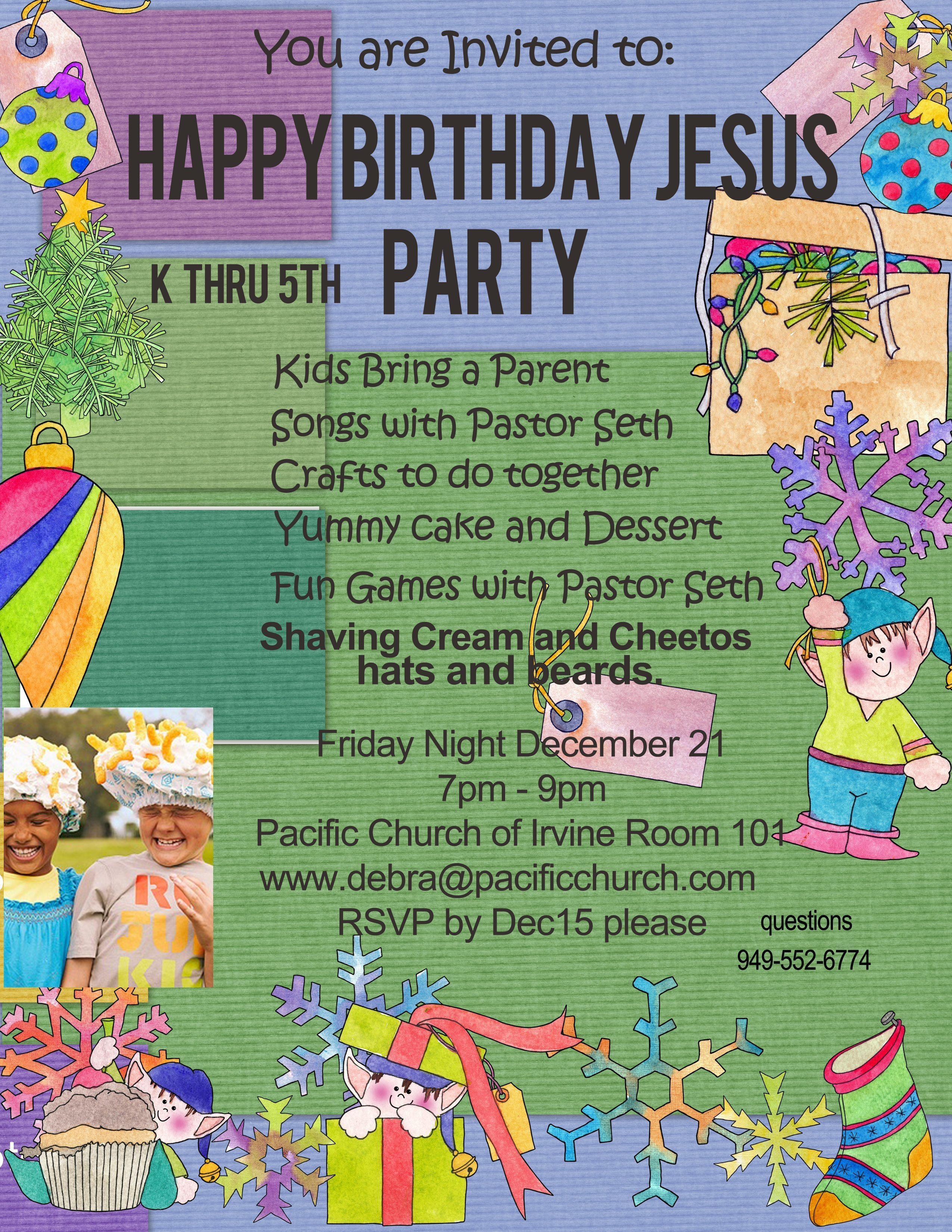 Happy Birthday Jesus Party Churches in Irvine CA Pacific – Happy Birthday Jesus Invitations